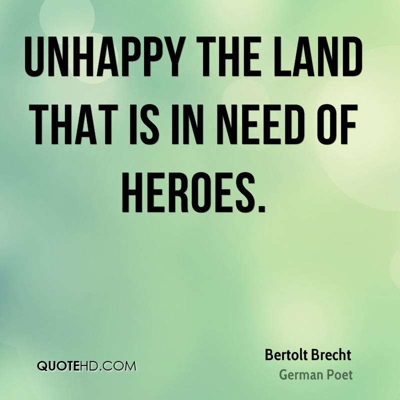 bertolt-brecht-poet-unhappy-the-land-that-is-in-need-of