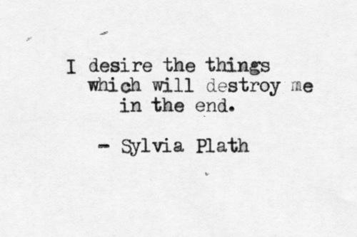 Sylvia Plath Love Quotes