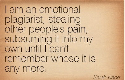 Quotation-Sarah-Kane-pain-Meetville-Quotes-217534