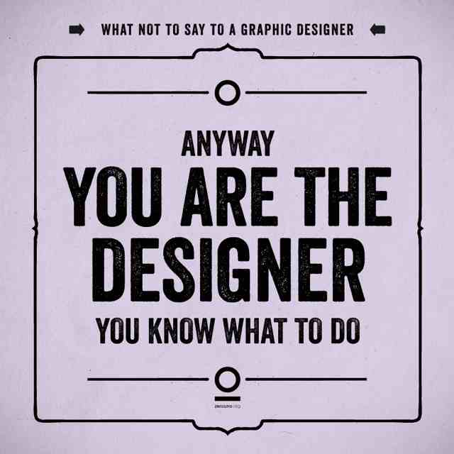 things-you-should-never-say-to-designers-2