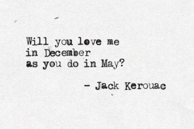 20 Of Jack Kerouacs Most Beautiful Quotes Art Sheep